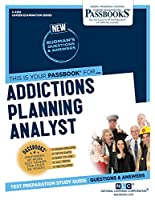 Addictions Planning Analyst (Career Examination)
