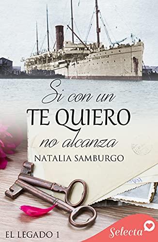 Si con un te quiero no alcanza de Natalia S. Samburgo