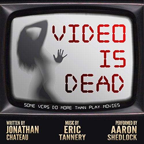 Video Is Dead audiobook cover art