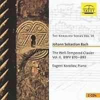 Johann Sebastian Bach: The Well-Tempered Clavier, Vol. 2- BWV 870-893 (2002-11-26)