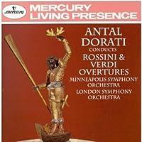 Antal Dorati Conducts Rossini & Verdi Overtures