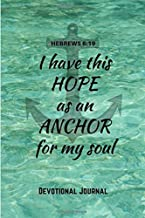 Devotional Journal Hebrews 6:19: 60 Days of Creative Christian Workbook Journal Notebook with Hebrews 6:19 verse and Anchor Design