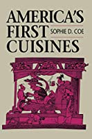 America's First Cuisines