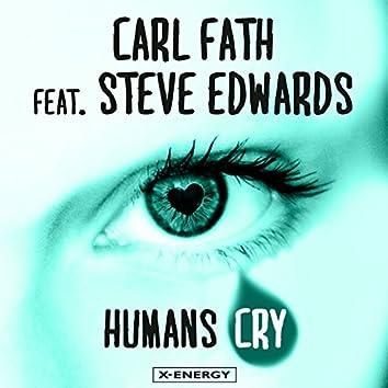 Humans Cry (feat. Steve Edwards)