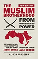 The Muslim Brotherhood: From Opposition to Power by Alison Pargeter(2013-04-09)