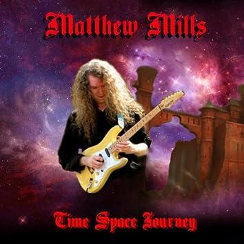 Matthew Mills: Time Space Journey