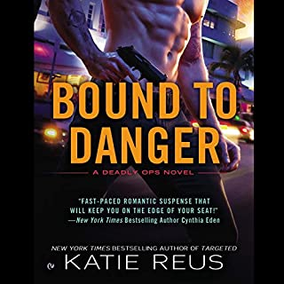 Bound to Danger     Deadly Ops, Book 2              Written by:                                                                                                                                 Katie Reus                               Narrated by:                                                                                                                                 Sophie Eastlake                      Length: 8 hrs and 44 mins     Not rated yet     Overall 0.0