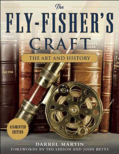 Compare Textbook Prices for The Fly-Fisher's Craft: The Art and History  ISBN 9781510703643 by Martin, Darrel,Leeson, Ted,Betts, John