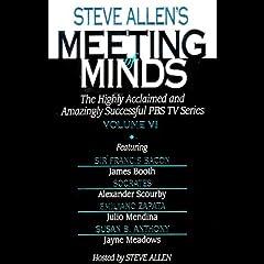 Meeting of Minds, Volume VI (Unabridged)