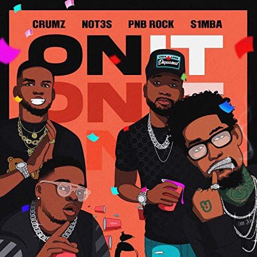 Crumz, Not3s & S1mba feat. PnB Rock & K1ng
