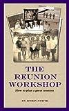 The Reunion Workshop (English Edition)