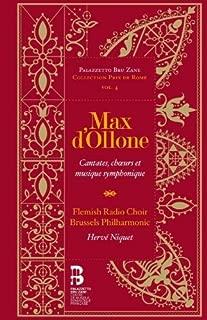 Max d'Ollone: Cantates, choeurs & musique symphoniques (book + 2cds) by Flemish Radio Choir