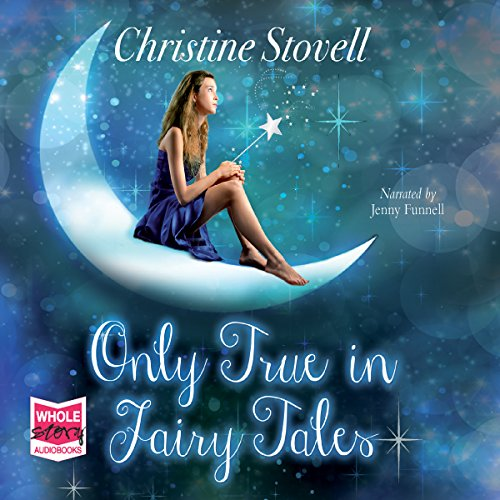 Only True in Fairy Tales cover art