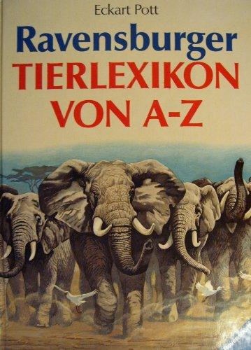 Ravensburger Tierlexikon von A-Z.