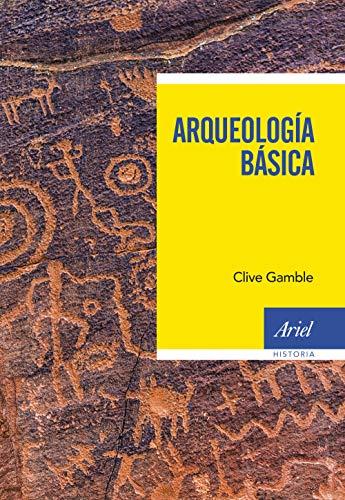 Arqueología básica (Ariel Historia)