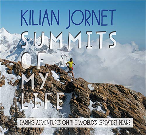 Jornet, K: Summits of My Life
