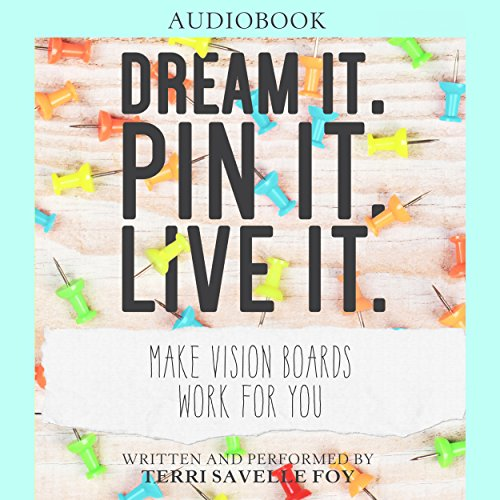 Dream It. Pin It. Live It. audiobook cover art