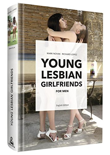 Young Lesbian Girlfriends: for Men -- English Edition