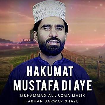 Hakumat Mustafa Di Aye