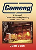 Comeng: A History of Commonwealth Engineering Vol I 1921 - 1955