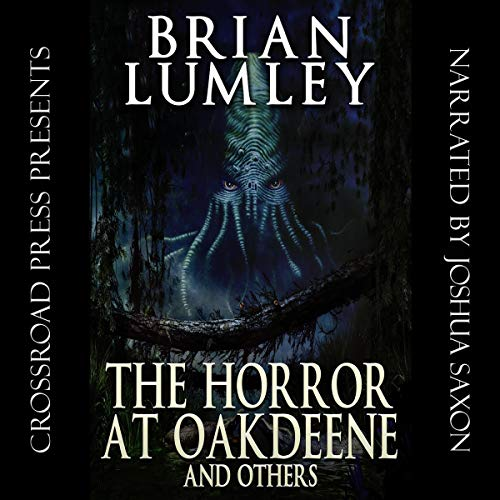 The Horror at Oakdeene and Others cover art