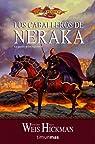 Los caballeros de Neraka: La guerra de los espíritus 1 par Weis