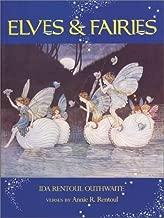 Elves and Fairies by Ida Rentoul Outhwaite (1992-05-03)