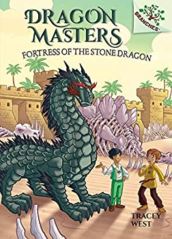 Fortress of the Stone Dragon  A Branches Book  Dragon Masters #17   Library Edition