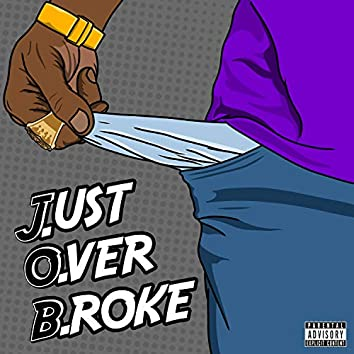 Just Over Broke