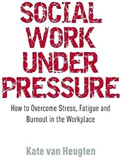 Best social work under pressure Reviews