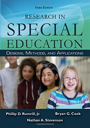 Compare Textbook Prices for Research in Special Education: Designs, Methods, and Applications 3 Edition ISBN 9780398093167 by Phillip D. Rumrill Jr.,Bryan G. Cook,Nathan A. Stevenson