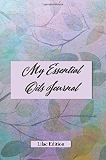 My Essential Oils Journal: Lilac Edition