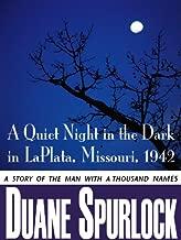 A Quiet Night in the Dark in La Plata, Missouri, 1942