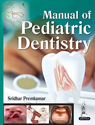 Manual of Pediatric Dentistry (English Edition)