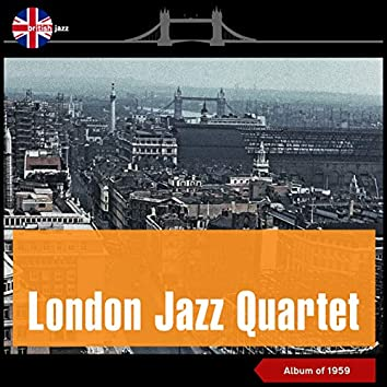 London Jazz Quartet (Album of 1959)