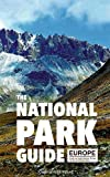 Nation National Park Guide, Europe: Southwestern Europe, Macaronesia and the Alps