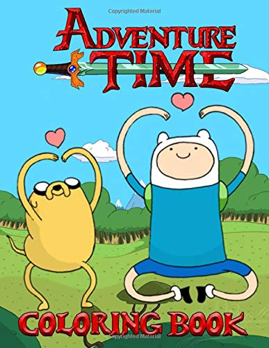 Adventure Time Coloring Book: Explore the Land of Ooo and regions beyond with the Adventure Time Adult Coloring Book, Join Finn, Jake, and the rest of your favorite friends and