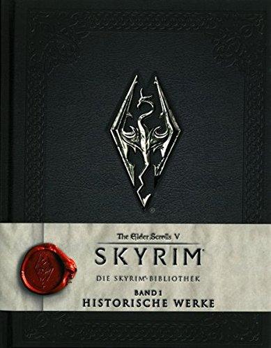 The Elder Scrolls V: Skyrim: Die Skyrim-Bibliothek, Band 1: Historische Werke