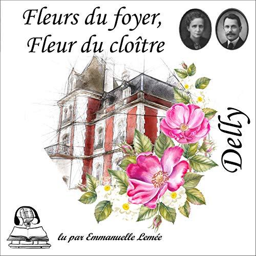Fleurs du foyer, Fleur du cloître Titelbild