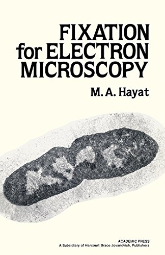 Fixation for Electron Microscopy