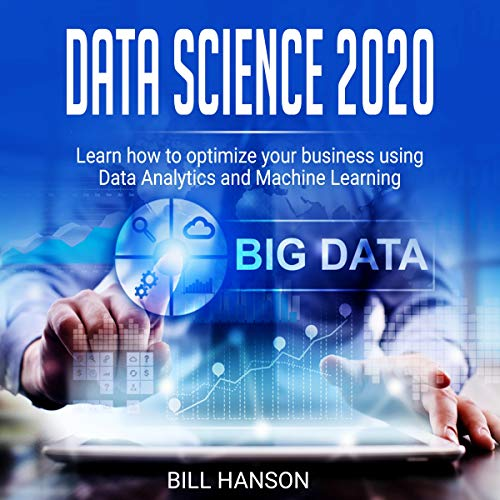 Data Science 2020: Learn How to Optimize Your Business Using Data Analytics and Machine Learning Titelbild