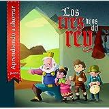 Los tres hijos del Rey: Costa Rica (Spanish Edition)