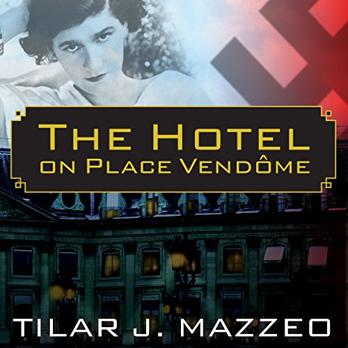 The Hotel on Place Vendome audiobook cover art