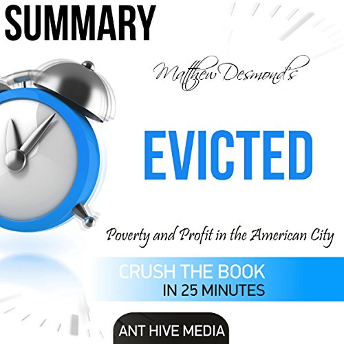 Summary Matthew Desmond's Evicted: Poverty and Profit in the American City audiobook cover art