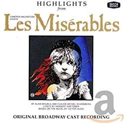 Les Miserables (Highlights from the 1987 Original Broadway Cast)