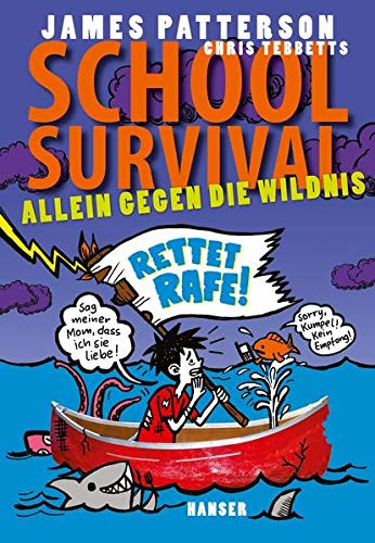 School Survival - Allein gegen die Wildnis (School Survival, 5, Band 5)