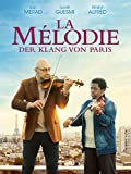 La Mélodie - Der Klang von Paris [dt./OV]