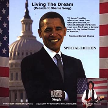 LIVING THE DREAM (PRESIDENT OBAMA SONG) SPECIAL EDITION CD SINGLE