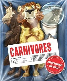 Carnivores by [Aaron Reynolds, Dan Santat]