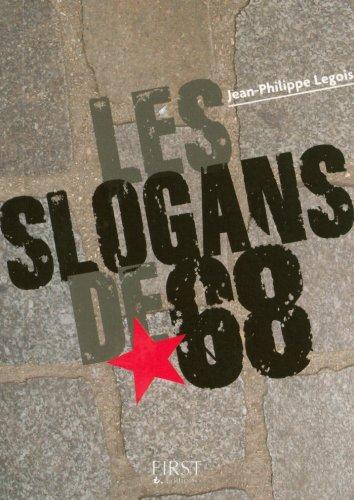 Petit livre de - Les slogans de 68 (LE PETIT LIVRE) (French Edition)